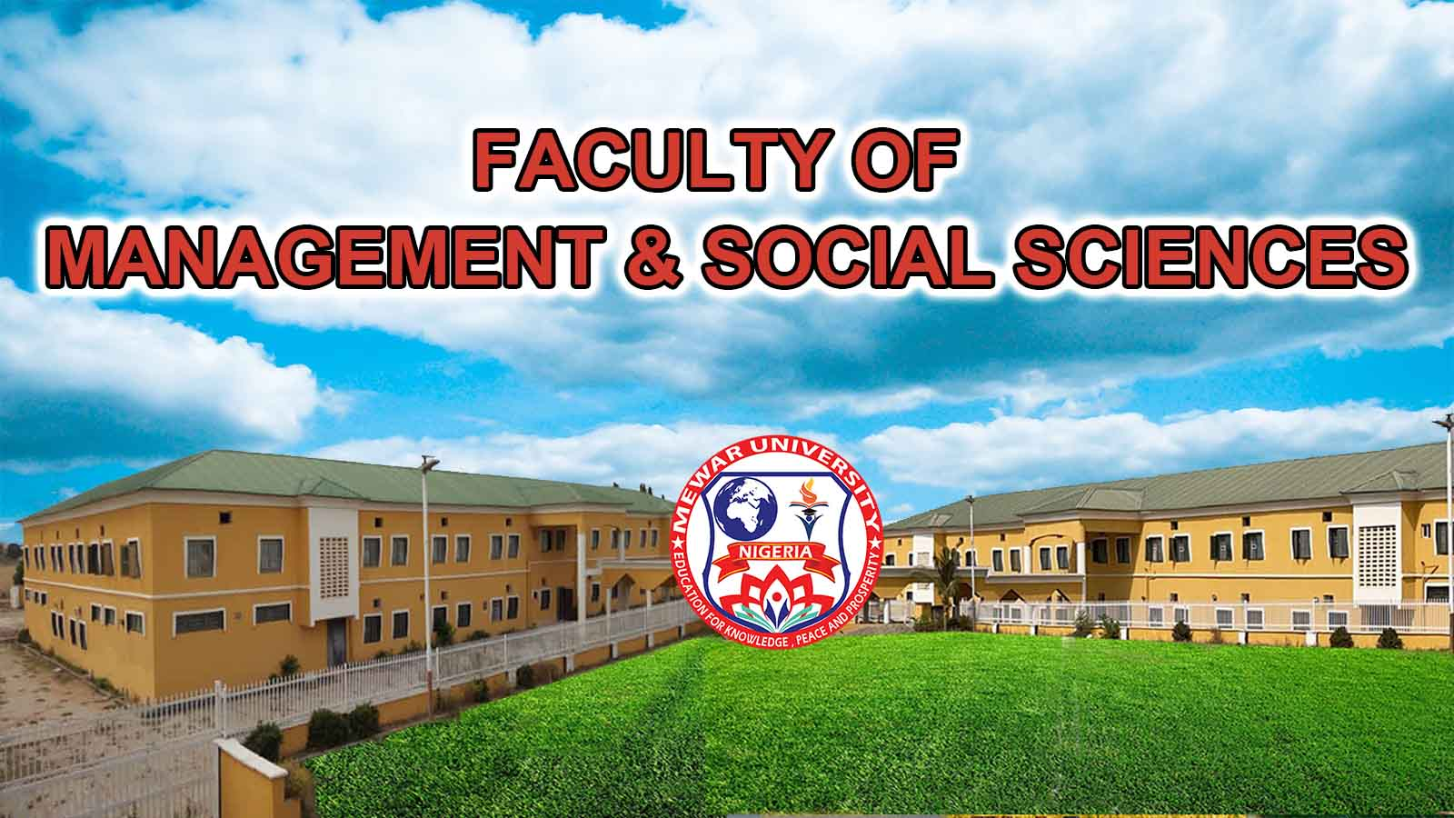 Mewar International University Nigeria Faculty of Management & Social Sciences